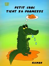 Petit Croc tient sa promesse: Les aventures d'un crocodile dans un nid d'oiseau