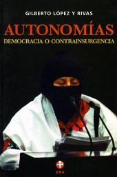 Autonomías: Democracia o contrainsurgencia