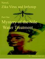 Novel  Zika Virus and Imhotep   Part One  Mystery of the Nile Water Treatment PDF