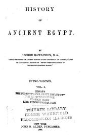 History of Ancient Egypt: Volume 1