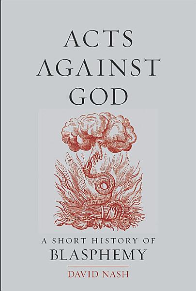 Download Acts Against God Book