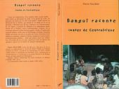 BANGUI RACONTE