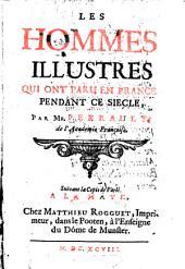 Les hommes illustres qui ont paru en France pendant ce siècle