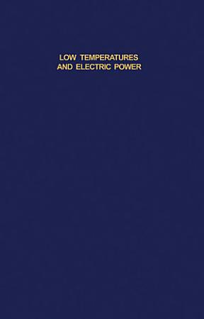 Low Temperatures and Electric Power PDF