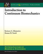 Introduction to Continuum Biomechanics