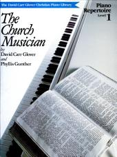 Church Musician Repertoire, Level 1