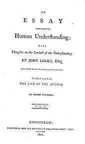 An essay concerning human understanding; with Thoughts on the conduct of the understanding