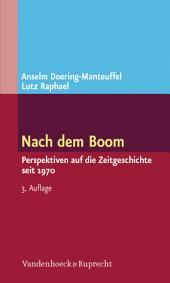 Nach dem Boom: Perspektiven auf die Zeitgeschichte seit 1970, Ausgabe 3