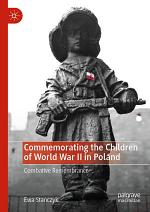 Commemorating the Children of World War II in Poland