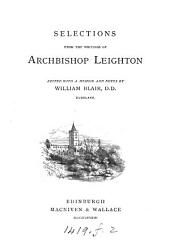 Selections from the writings of archbishop Leighton, ed. with notes by W. Blair