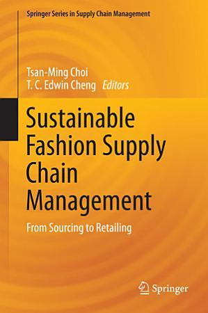 Sustainable Fashion Supply Chain Management PDF
