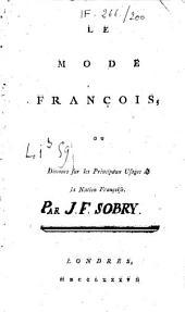 Le mode françois, ou discours sur les principaux usages de la nation française