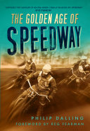 The Golden Age of Speedway