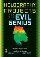 Holography Projects for the Evil Genius PDF
