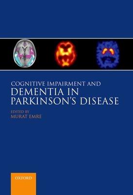 Cognitive Impairment and Dementia in Parkinson's Disease