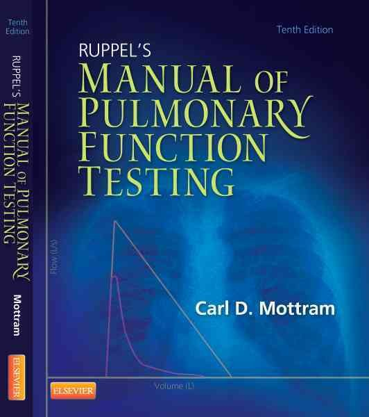 Ruppel's Manual of Pulmonary Function Testing10