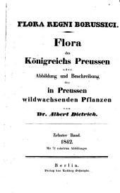 Flora regni Borussici: flora des Königreichs Preussen oder Abbildung und Beschreibung der in Preussen wildwachsenden Pflanzen, Band 10
