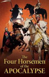 The Four Horsemen of the Apocalypse: The truth behind the four horsemen of Revelation