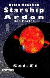 Starship Ardon: Das Portal