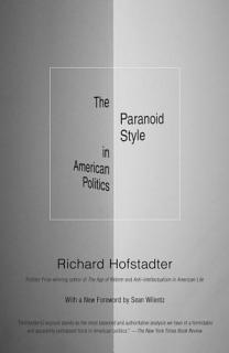 The Paranoid Style in American Politics Book