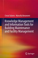 Knowledge Management and Information Tools for Building Maintenance and Facility Management PDF