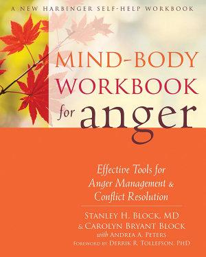 Mind Body Workbook for Anger