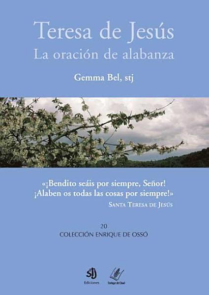 Teresa De Jesus La Oracion De Alabanza
