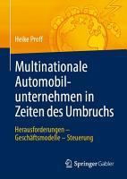 Multinationale Automobilunternehmen in Zeiten des Umbruchs PDF