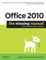 Office 2010  The Missing Manual PDF