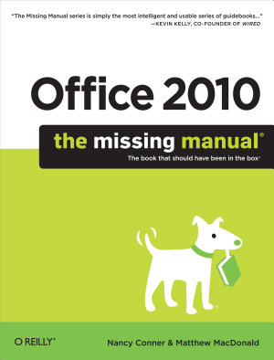 Office 2010  The Missing Manual