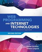 Web Programming and Internet Technologies: Edition 2