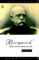 Bismarck and the German Empire, 1871-1918