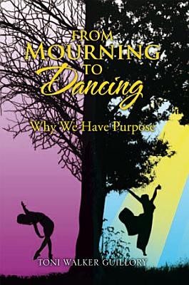 From Mourning to Dancing