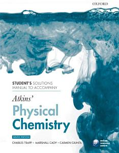 Student s Solutions Manual to Accompany Atkins  Physical Chemistry PDF