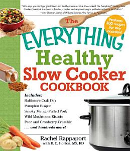 The Everything Healthy Slow Cooker Cookbook Book