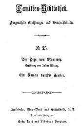 Die Hexe von Monterey: Erzählung von Julius Uliczny. ¬Ein Roman durchs Fenster