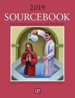 Sourcebook for Sundays, Seasons, and Weekdays 2019