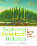 Exploring American Histories  Combined Volume