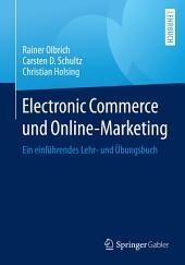 Electronic Commerce und Online-Marketing: Ein einführendes Lehr- und Übungsbuch