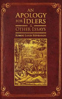 An Apology for Idlers and Other Essays