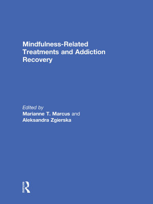 Mindfulness Related Treatments and Addiction Recovery PDF