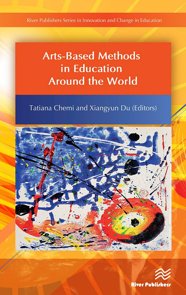 Arts-Based Methods in Education Around the World