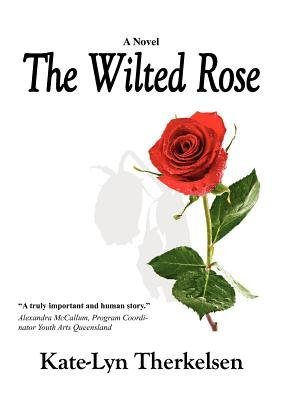 The Wilted Rose PDF