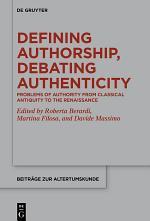 Defining Authorship, Debating Authenticity