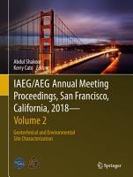IAEG AEG Annual Meeting Proceedings  San Francisco  California  2018   Volume 2 PDF