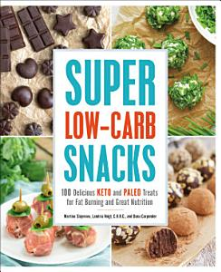 Super Low Carb Snacks Book