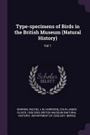 Download Type Specimens of Birds in the British Museum  Natural History  Book