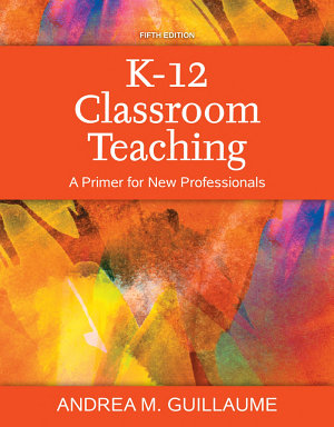 K 12 Classroom Teaching