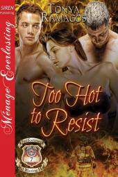 Too Hot to Resist [Uniformed and Blazing Hot 7]