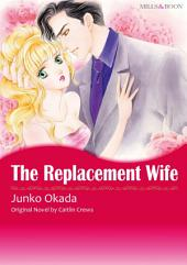 THE REPLACEMENT WIFE: Mills & Boon Comics